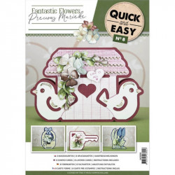 Quick and Easy  8 - Fantastic Flowers